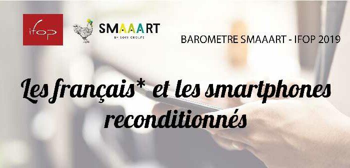 Baromètre SMAAART – IFOP 2019 sur le marché du téléphone reconditionné